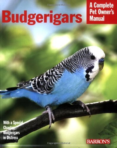 Budgerigars (Complete Pet Owner's Manual) by Immanuel Birmelin (2008) Paperback 1