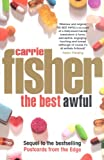 Front cover for the book The Best Awful by Carrie Fisher