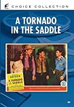 A Tornado in the Saddle  Directed by William Berke