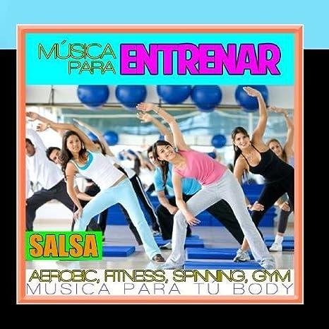 M?d?sica para Entrenar. Aerobic, Fitness, Spinning, Gym. Salsa. M ...