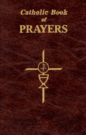 Catholic-Book-of-Prayers-Popular-Catholic-Prayers-Arranged-for-Everyday-Use