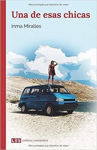 Una de esas chicas (Spanish Edition) (Spanish)