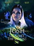 Josh (Against the Grain) (English Subtitled)