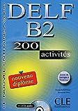 DELF B2: Livre + corrigés + Audio-CD. Livre + corrigés + CD audio