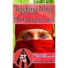 Teaching Ninja: The Learning Curve
