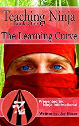 Teaching Ninja: The Learning Curve