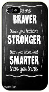 You are braver than you believe, stronger and smarther than you think - Winnie the Pooh - iPhone 5 / 5s black plastic case / Inspiration Walt Disney quotes