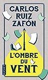 L'ombre du vent par Ruiz Zafón