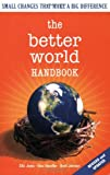 The Better World, Ellis Jones and Brett Johnson, 0865715750