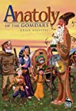 Anatoly of the Gomdars, Brian Kluepfel, 0756902967