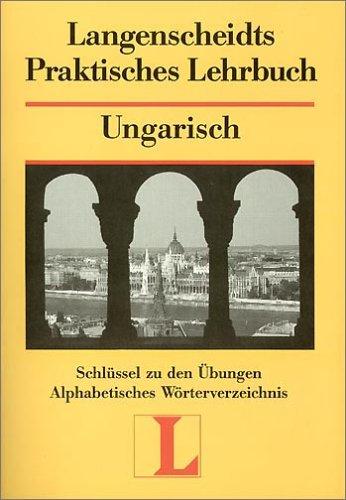Langenscheidts Praktisches Lehrbuch, Ungarisch, Schlüssel zu den Übungen