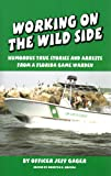 Working on the Wild Side, Jeff Gager, 0986013501