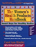 The Women's Health Products Handbook, Carol Ann Rinzler, 0897932099