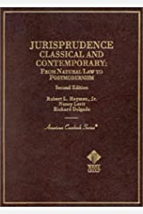 Jurisprudence, Classical and Contemporary: From Natural Law to Postmodernism (Coursebook) Hardcover