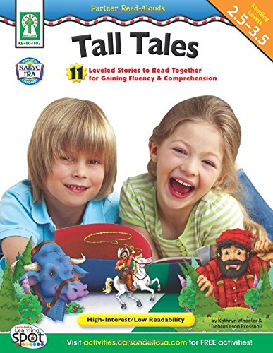 Read Online Tall Tales, Grades 2 - 5: 11 Leveled Stories to Read Together for Gaining Fluency and Comprehension (Partner Read-Alouds) ebook