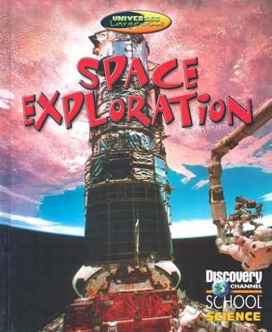 Space Exploration (Discovery Channel School Science) pdf epub