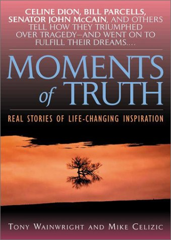 Read Online Moments of Truth PDF