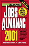 Adams Jobs Almanac 2001, Adams Media Corporation Staff, 158062443X