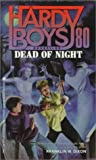 """Dead of Night (Hardy Boys Casefiles, No. 80)"" av Franklin W. Dixon"