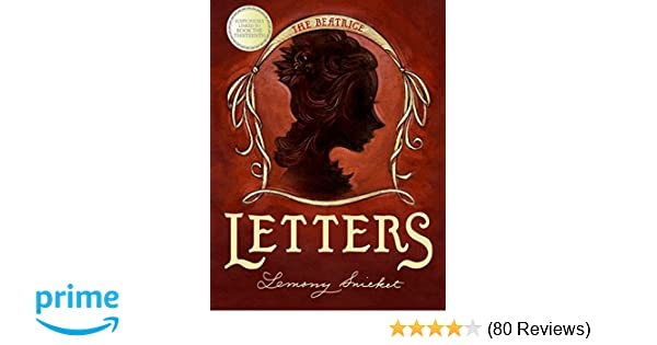 The beatrice letters a series of unfortunate events lemony the beatrice letters a series of unfortunate events lemony snicket brett helquist 9780060586584 amazon books fandeluxe Choice Image