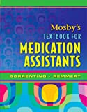 Mosby's Textbook for Medication Assistants