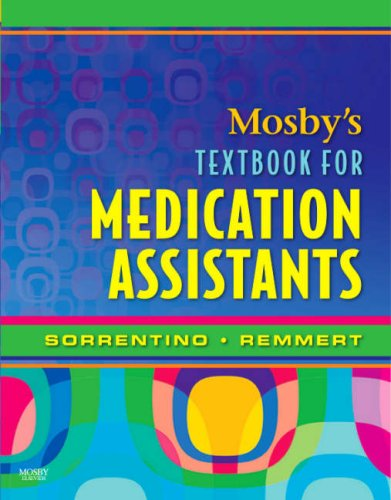 Mosby's Textbook for Medication Assistants ()