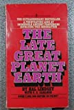 The Late Great Planet Earth, Hal Lindsey and C. C. Carlson, 0553239589