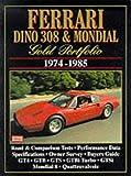 Ferrari Dino 308 & Mondial 1974-85 Gold Portfolio