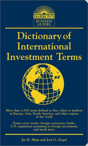Read Online Dictionary of International Investment Terms (Barron's Business Dictionaries) PDF