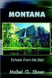 Montana, Mabel G. Ebner, 0759667608