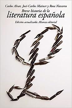 Breve Historia De La Literatura Española por Carlos Alvar epub