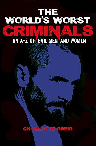 The World's Worst Criminals (Boy La Z Charlotte)