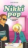 Nikki Pop, tome 2 : Le premier contrat par Bérubé