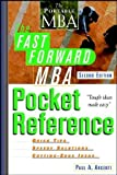 The Fast Forward MBA Pocket Reference, Second Edition, Paul A. Argenti, 0471222828