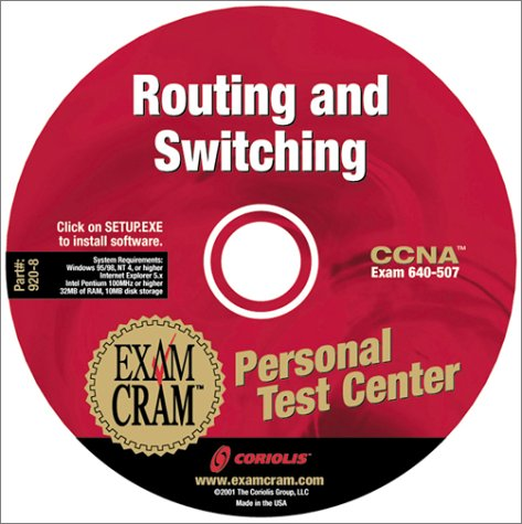CCNA Routing and Switching Exam Cram Personal Test Center