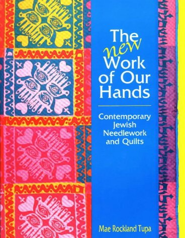 the-new-work-of-our-hands-contemporary-jewish-needlework-and-quilts