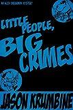 Little People, Big Crimes(Alex Cheradon #1.3) (Alex Cheradon Book Series 3)