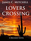 Lovers Crossing by James C. Mitchell front cover