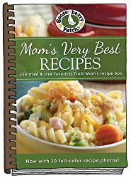 Mom's Very Best Recipes: Updated with more than 20 mouth-watering photos! (Everyday Cookbook Collection)