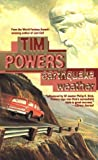Earthquake Weather, Tim Powers, 0812555198