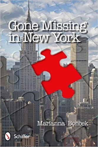 Gone Missing in New York by Marianna Boncek (2011-08-30)