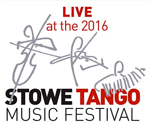 Live at the 2016 Stowe Tango Music - Festival Plaza