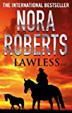 Lawless by Nora Roberts front cover