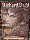 The Late Richard Dadd, 1817 to 1886, Patricia Allderidge, 0900874791