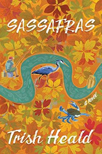 Sassafras by [Heald, Trish]