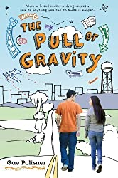 The Pull of Gravity by Gae Polisner (2013-02-05)