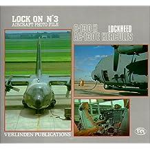 Lock On No.3 : Lockheed C-130 Hercules
