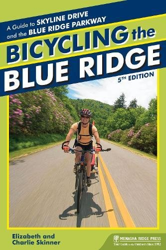 Download Bicycling the Blue Ridge: A Guide to the Skyline Drive and the Blue Ridge Parkway ebook