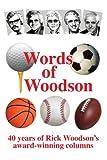 Words of Woodson, Rick Woodson, 1434319091
