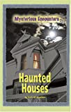 Haunted Houses, Kelli M. Brucken, 0737734752
